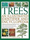 Trees: An Illustrated Identifier and Encyclopedia: A Beautifully Illustrated Guide to 600 Trees, Including Conifers, Broadleaf Trees and Tropical Palms by Tony Russell, Catherine Cutler (Paperback, 2014)