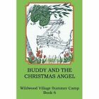 Buddy and the Christmas Angel by Joann Ellen Sisco (Paperback / softback, 2014)