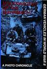 Volkswagens of the Wehrmacht: German Vehicles in World War II by Hans-Georg Mayer-Stein (Hardback, 2004)