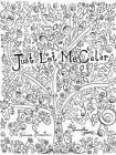 Just Let Me Color by Samantha Hutto, Rebecca Harrison (Paperback / softback, 2015)