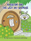 Christina and the Lazy Day Surprise by Dyan Crawford (Paperback, 2010)