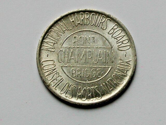 Montreal QC CANADA Bilingual French & English Pont Champlain Bridge Toll Token