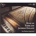 Music of Tudor and Jacobean England (2003)