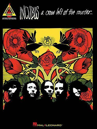 1 of 1 - Incubus A Crow Left Of The Murder Learn to Play Metal Guitar TAB Music Book