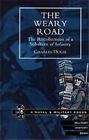 The Weary Road: The Recollections of a Subaltern of Infantry by Charles Douie (Paperback, 2001)