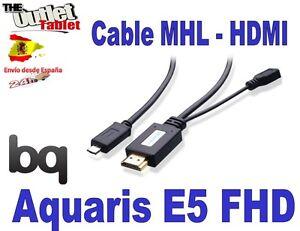 CABLE-MHL-HDMI-PARA-SMARTPHONE-BQ-AQUARIS-E5-FHD-Fnac-phablet-2-5-FHD