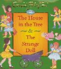 The House in the Tree and The Strange Doll by Enid Blyton (Hardcover)