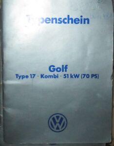 VW-Golf-1-Typ-17-70-PS-1978-Osterreichischer-Typenschein-SAMMLER
