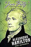 Alexander Hamilton : The Outsider by Jean Fritz