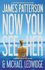 Now You See Her by James Patterson, Michael Ledwidge (Paperback / softback)