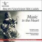 Vaughan Williams: Music in the Heart [Includes Bonus Disc] (CD, Jun-2008, 2 Discs, Albion)