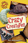Crazy Creatures by Gill Arbuthnott (Paperback, 2007)