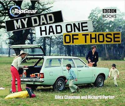 1 of 1 - Top Gear : My Dad Had One of Those by Giles Chapman, Richard Porter (Hardback, …