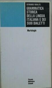 GRAMMATICA-STORICA-DELLA-LINGUA-ITALIANA-E-DEI-SUOI-DIALETTI-B-Rohlfs-H6