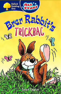 Taylor, Sean, Oxford Reading Tree: All Stars: Pack 3: Brer Rabbit's Trickbag, Ve