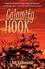 Calamity Hook by Jeb Ladouceur 9781607038108 Paperback 2008