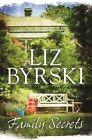 Family Secrets by Liz Byrski (Paperback, 2014)