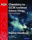 AQA GCSE Chemistry for Combined Science Teacher Handbook by Sam Holyman (Paperback, 2016)