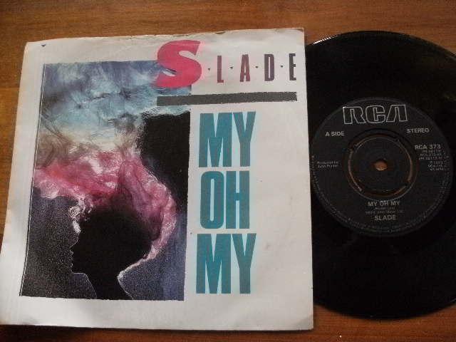 SLADE >1983<MY OH MY<45RPM 7in SINGLE VINYL  RECORD JUKEBOX