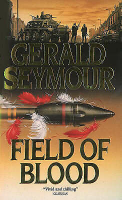 Field of Blood, Gerald Seymour | Paperback Book | Acceptable | 9780006171898