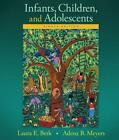 Infants, Children, and Adolescents von Adena B. Meyers und Laura E. Berk (2015, Gebundene Ausgabe)