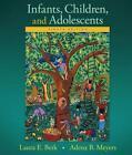 Infants, Children, and Adolescents von Adena B. Meyers und Laura E. Berk (2015, Gebundene Ausgabe)