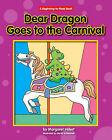 Dear Dragon Goes to the Carnival by Margaret Hillert (Hardback, 2010)