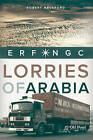 Lorries of Arabia: The ERF NGC by Robert Hackford (Paperback, 2013)