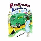 Red Beans and Rainbows 9781436374590 by S L Varnado Paperback