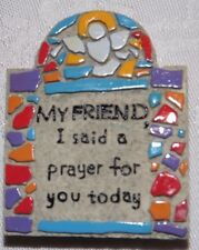 """Refrigerator Door Magnet 2"""" X 3"""" My Friend I Said A Prayer For You Today New"""