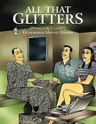 All That Glitters by Michael Olumide Olaogbebikan (Paperback, 2013)
