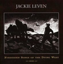 Jackie Leven Forbidden songs of the dying west (1995) [CD]