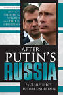 After Putin's Russia: Past Imperfect, Future Uncertain by Rowman & Littlefield (Paperback, 2009)