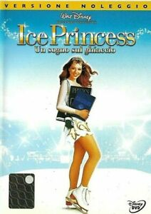 ICE PRINCESS - UN SOGNO SUL GHIACCIO (2005) DVD EX NOLEGGIO - WALT DISNEY