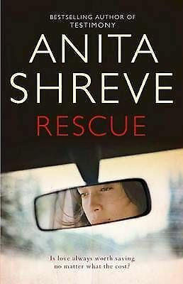 """AS NEW"" Shreve, Anita, Rescue, Hardcover Book"
