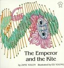 The Emperor and the Kite by Jane Yolen (Paperback / softback)
