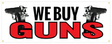 24 We Buy Guns Sticker Pawn Gun Retail Store Outdoor Decal Sign