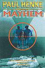 Mayhem by Paul Henke (Paperback, 2000)