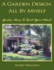 a Garden Design All by Myself 9781438969688 Paperback