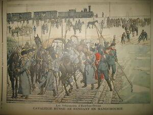 CAVALERIE-RUSSIE-LAC-BAIKAL-CHINE-KHARBIN-MANDCHOURIE-LE-PETIT-JOURNAL-1904