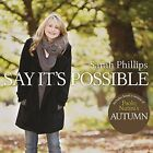 Say Its Possible Sarah Phillips Audio CD