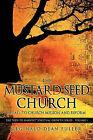 The Mustard Seed Church by Reginald Dean Fuller (Paperback / softback, 2010)