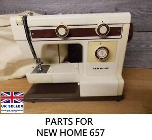 Original New Home 657 Sewing Machine Replacement Repair Parts
