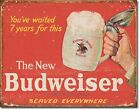 Anheuser Budweiser Drink The New Bud Beer Distressed Wall Decor Metal Tin Sign