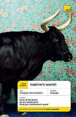 Beginner's Spanish Book/CD Pack (Teach Yourself Languages), Hevia, Angela Gonzal