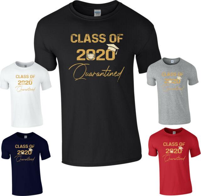 Classe de 2020 T-shirt quarantaine n/'a pas m/'arrêter à être Diplômé Lockdown Cadeau Top