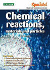 Secondary Specials!: Science- Chemical Reactions, Materials and Particles by Gillian Murphy (Paperback, 2006)