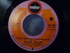 BLACK VELVET Peace and Love Is The Message/Clown - Ember 45 EX Vinyl - 1969 Soul