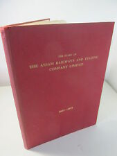 The Story of The Assam Railways & Trading Company Limited 1881-1951
