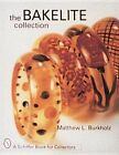 The Bakelite Collection by Matthew L. Burkholz (Hardback, 1998)